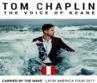 "Tom Chaplin, the voice of Keane, returns to Lima as part of his ""Carried by the Wave"" Tour 2017"