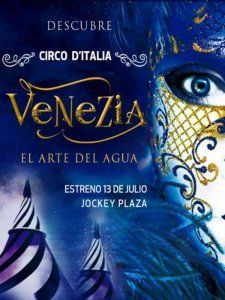 The Circo d'Italia presents Venezia - The Art of Water in Lima