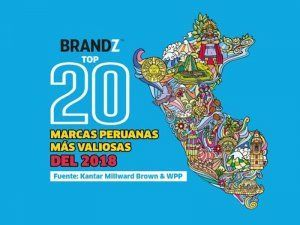 BrandZ Top 20 Most Valuable Peruvian Brands 2018; picture: mercadonegro.pe